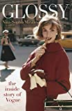 Glossy: The inside story of Vogue (English Edition)