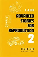 Advanced Stories for Reproduction 2