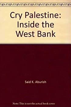 Paperback Cry Palestine: Inside The West Bank Book
