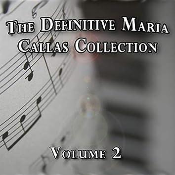 The Definitive Maria Callas Collection, Vol. 2