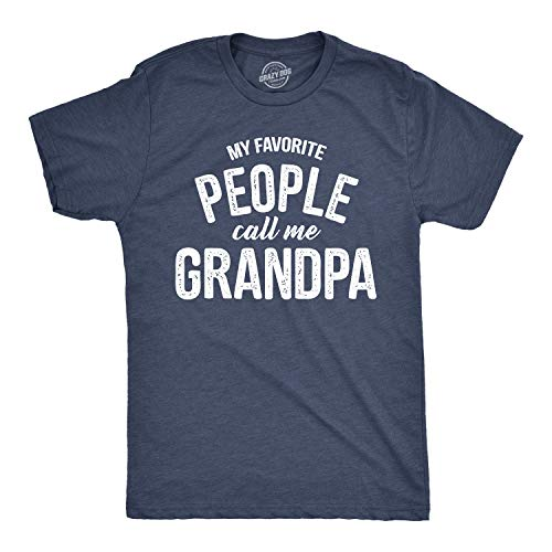 Mens My Favorite People Call Me Grandpa Tshirt Funny Fathers Day Tee for Guys (Heather Navy) - XL