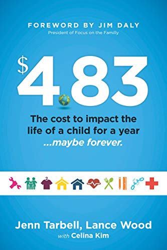 $4.83: The cost to impact the life of a child for a year...maybe forever.