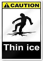 アルミメタルノベルティ危険サインイン、薄い氷の注意、ブリキの壁のサイン警告サインメタルプラークポスター鉄の絵画バーの装飾カフェ急性ホテルオフィスベッドルームガーデン