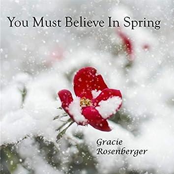 You Must Believe in Spring (feat. John Arnn)