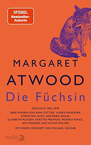 Die Füchsin: Gedichte 1965-1995, mit einem Vorwort von Michael Krüger