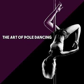 The Art of Pole Dancing