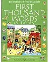 First Thousand Words in Italian (Italian Edition) Publisher: Educational Development Corporation; with Internet-linked pronumciation guide edition