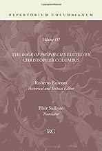 The Book of Prophecies: (Repertorium Columbianum) (English and Latin Edition)