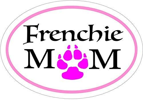 French Bulldog Decal - Pink Oval Frenchie Mom French Bulldog Vinyl Sticker -French Bulldog Bumper Sticker - Frenchie Decal - Perfect French Bulldog Owner Gift - Made in the USA Size: 4.7 x 3.3 inch