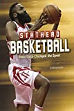 Stathead Basketball: How Data Changed the Sport (Stathead Sports) - Michael Bradley