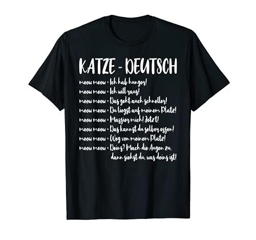Katze deutsch Übersetzung - Katzenliebhaber Katzensprache T-Shirt