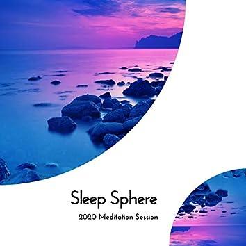 Sleep Sphere - 2020 Meditation Session