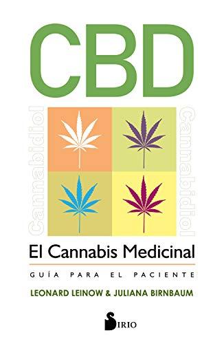 CBD. EL CANNABIS MEDICINAL: Guía para el paciente