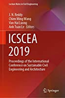ICSCEA 2019: Proceedings of the International Conference on Sustainable Civil Engineering and Architecture (Lecture Notes in Civil Engineering (80))