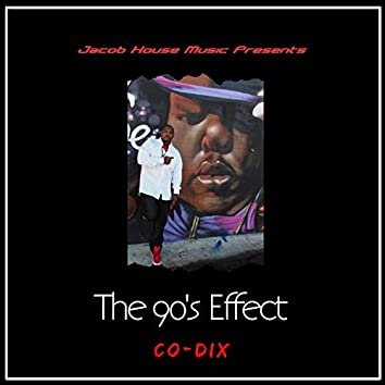 The 90's Effect