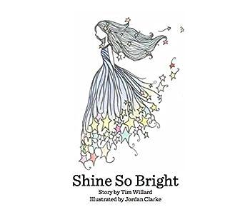 Paperback Shine So Bright Book