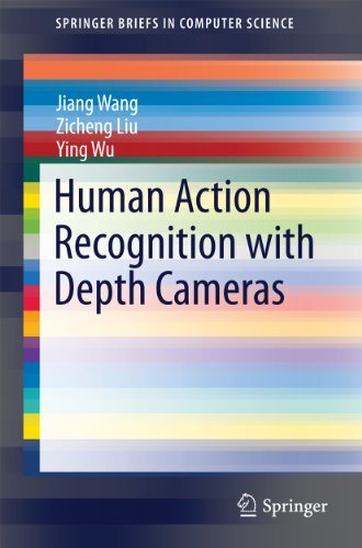 Human Action Recognition with Depth Cameras (SpringerBriefs in Computer Science) (English Edition)