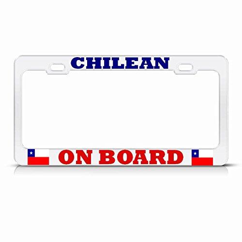 Chilean ON Board Chile Flag White Metal License Plate Frame AUTO SUV TAG Holder Perfect for Men Women Car garadge Decor