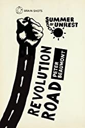 Summer of Unrest: Revolution Road: Reflections on the Arab Spring (English Edition)