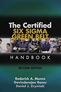The Certified Six Sigma Green Belt Handbook, Second Edition by Roderick A. (2015-03-03)