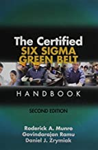 The Certified Six Sigma Green Belt Handbook, Second Edition by Roderick A. (2015-03-03)