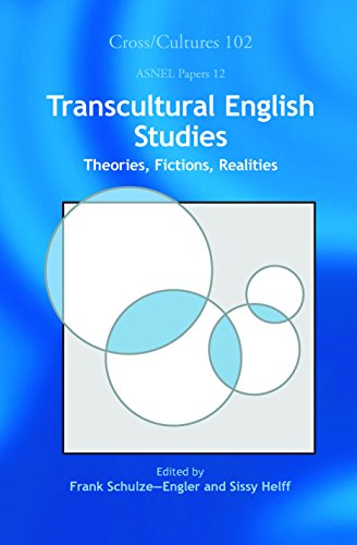Transcultural English Studies: Theories, Fictions, Realities. (ASNEL Papers)