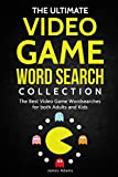 The Ultimate Video Game Word Search Collection: The Best Video Game...