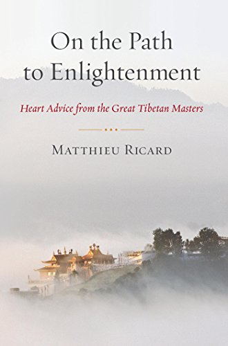 On the Path to Enlightenment: Heart Advice from the Great Tibetan Masters (English Edition)