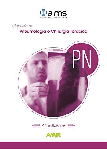 Manuale di pneumologia e chirurgia toracica. Concorso Nazionale SSM