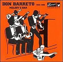 Melody's Bar: 1932-1946 by DON BARRETO (1996-01-12)