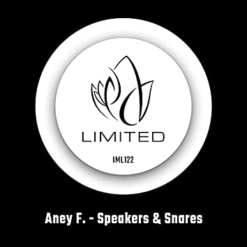 Speakers & Snares