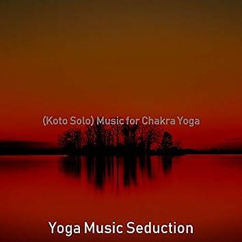 (Koto Solo) Music for Chakra Yoga