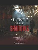 Silence Of The Shadows