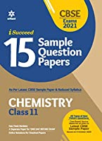 CBSE New Pattern 15 Sample Paper Chemistry Class 11 for 2021 Exam with reduced Syllabus