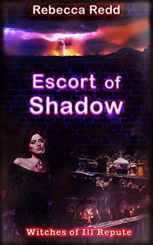 Escort of Shadow (Witches of Ill Repute Book 2) (English Edition)