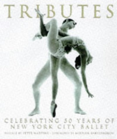 Tributes: Celebrating Fifty Years Of New York City Ballet