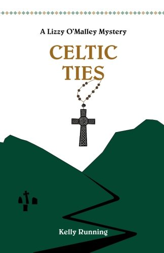 Celtic Ties (The Lizzy O'Malley Mysteries) (Volume 2)