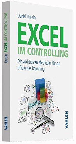 Excel im Controlling: Die wichtigsten Methoden für ein effizientes Reporting