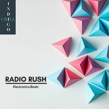 Radio Rush - Electronica Beats