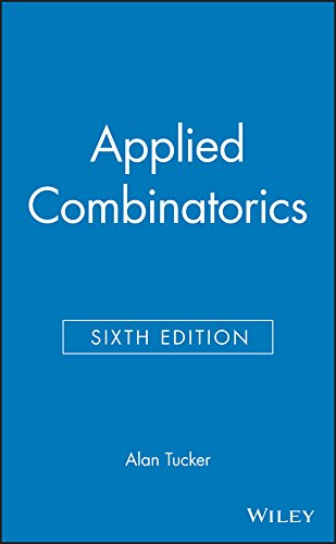 Compare Textbook Prices for Applied Combinatorics 6 Edition ISBN 9780470458389 by Tucker, Alan
