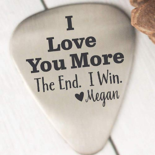I Love You More Guitar Pick Gift for Boyfriend on Valentines Day Guitar Pick Personalized Guitar Pick Husband The End I Win Guitar Pick THE-END-PICK