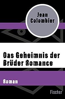 Das Geheimnis der Brüder Romance (German Edition) by [Jean Colombier, Ulrike Wasel, Klaus Timmermann]