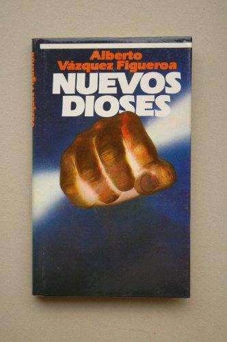 Nuevos Dioses / Alberto Vázquez-Figueroa