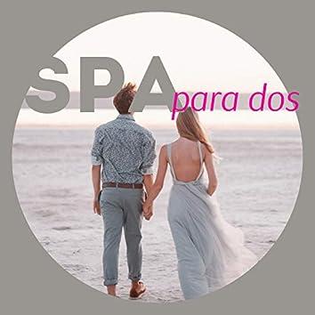 Spa para Dos - Música de Fondo Instrumental Romántica y con Encanto Balnearios y Hotel para Parejas