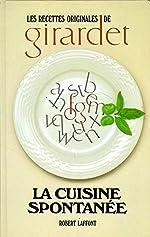 La cuisine spontanée de Fredy Girardet