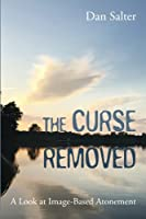 The Curse Removed: A Look at Image-Based Atonement
