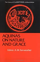 By A.M. Fairweather - Aquinas On Nature And Grace (3/16/06)