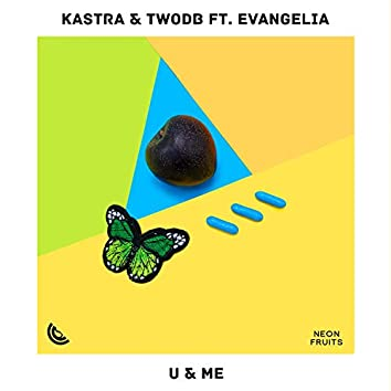 U & Me (feat. Evangelia)