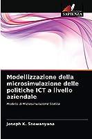 Modellizzazione della microsimulazione delle politiche ICT a livello aziendale