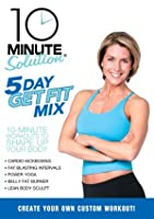10 Minute Solution - Five Day Get Fit Mix